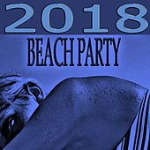 2018 Beach Party von Various Artists