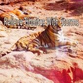 Relieve Tinnitus With Storms de Thunderstorm Sleep