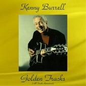 Kenny Burrell Golden Tracks (All Tracks Remastered) von Kenny Burrell