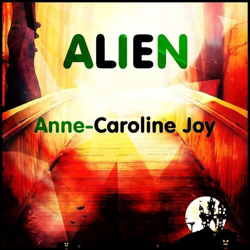 Alien (Sabrina Carpenter, Jonas Blue Cover Mix) van Anne-Caroline Joy