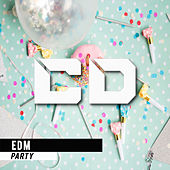EDM Party - EP by Various Artists