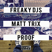 Proof by Freaky DJ's