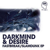 Fastbreak / Slamdunk - Single by Darkmind