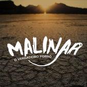 Banda Malinar: O Verdadeiro Forró von Banda Malinar