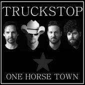 One Horse Town von Truckstop