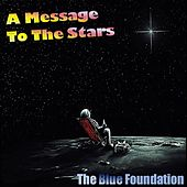 A Message to the Stars by Blue Foundation