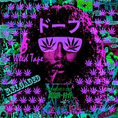The Weed Tape Reloaded by ProducerTrentTaylor