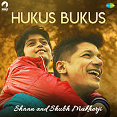 Hukus Bukus - Single by Shaan