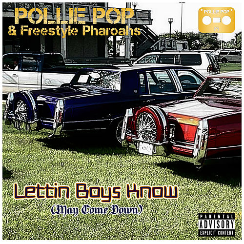 Lettin Boys Know (May Come Down) by Pollie Pop