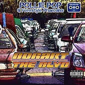 Bogart the BLVD by Pollie Pop