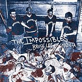 Bruce Lee Vs. Godzilla (Demo) by The  Impossibles