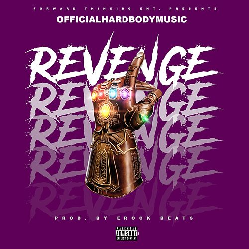 Revenge by OfficialHardBodyMusic