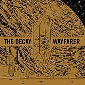 The Decay by Wayfarer