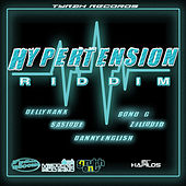 Hypertension Riddim by Various Artists