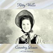 Country Queen (All Tracks Remastered) de Kitty Wells