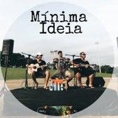 Mínima Ideia (Acústico) by Maylakay