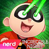 Incredible Night by NerdOut