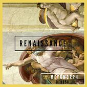 Renaissance - Single by Metamorph