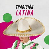 Tradición Latina de Various Artists