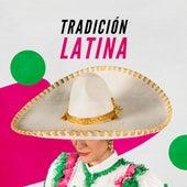 Tradición Latina de Various Artists