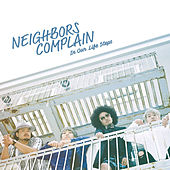 In Our Life Steps by Neighbors Complain