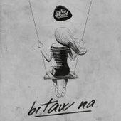 Bitaw Na von This Band