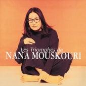 Les triomphes de Nana Mouskouri de Nana Mouskouri