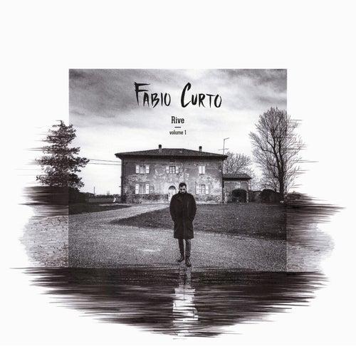 Rive, volume 1 di Fabio Curto
