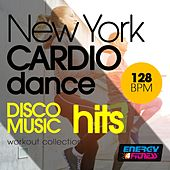 New York Cardio Dance 128 BPM Disco Music Hits Workout Collection by Various Artists