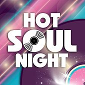 Hot Soul Night by Various Artists