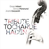 Tribute to Charlie Haden by Diego Imbert