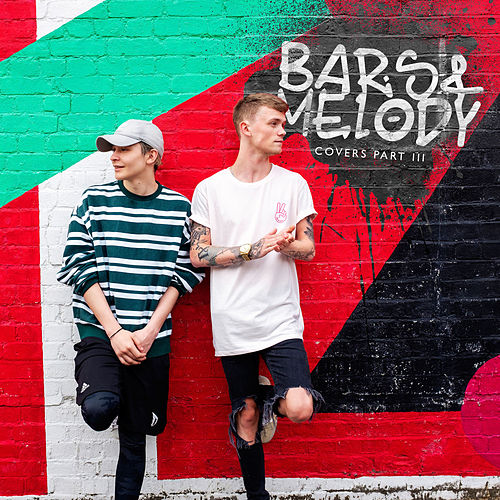 Covers part III by Bars and Melody