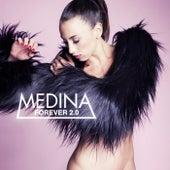 Forever 2.0 by Medina