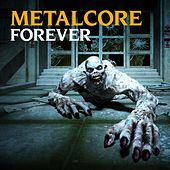 Metalcore Forever di Various Artists