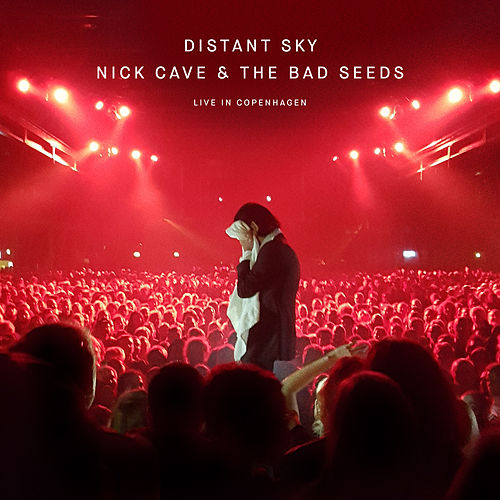 Distant Sky (Live in Copenhagen) by Nick Cave