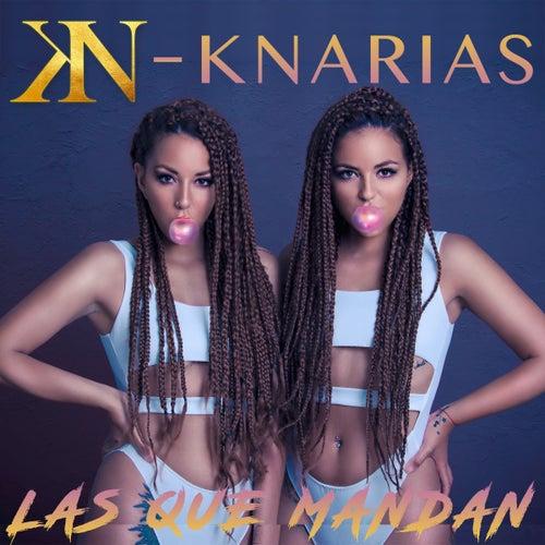 Las Que Mandan de K-Narias