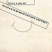 Tha Rasta of Master Funk's Street (1962 Time-Travel Stereo Mix) by The Cavalry
