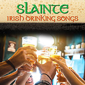 Slainte - Irish Drinking Songs by The Clancy Brothers