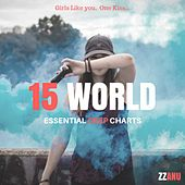 15 World Essential Deep Charts (Girls Like You, One Kiss...) de ZZanu