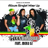 Wise Up (feat. Merle G!) by Gullibanque