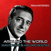 Around the World von Mantovani & His Orchestra