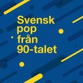 Svensk pop från 90-talet by Various Artists