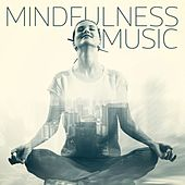 Mindfulness Music von Various Artists