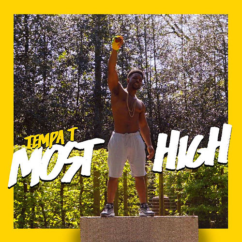 Most High by Tempa T