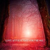 Love After Sunset Volume #01 by Various Artists