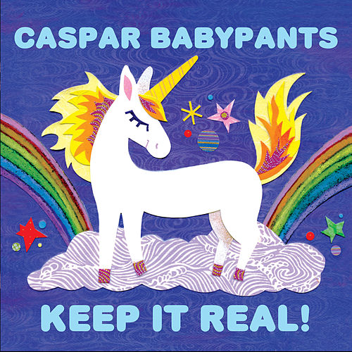 Keep It Real! by Caspar Babypants