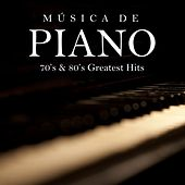 Música de Piano: 70's & 80's Greatest Hits von Música Instrumental de I'm In Records