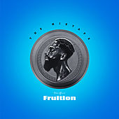 Fruition: The Mixtape by Boneface