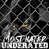Most Hated UnderRated by Various Artists
