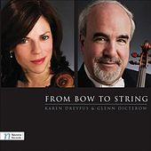 From Bow to String by Karen Dreyfus